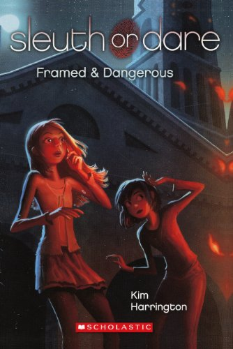 Framed & Dangerous (Turtleback School & Library Binding Edition) (Sleuth or Dare): Kim ...