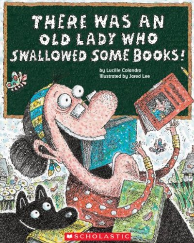 9780606262088: There Was An Old Lady Who Swallowed Some Books! (Turtleback School & Library Binding Edition)