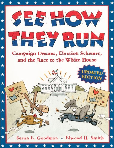 9780606262538: See How They Run: Campaign Dreams, Election Schemes, And The Race To The White House (Turtleback School & Library Binding Edition)