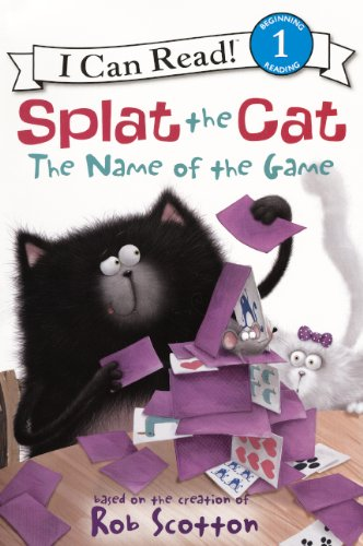 Splat the Cat: The Name of the Game: Scotton, Rob