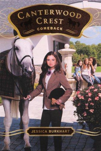 9780606263122: Comeback (Turtleback School & Library Binding Edition) (Canterwood Crest (Pb))