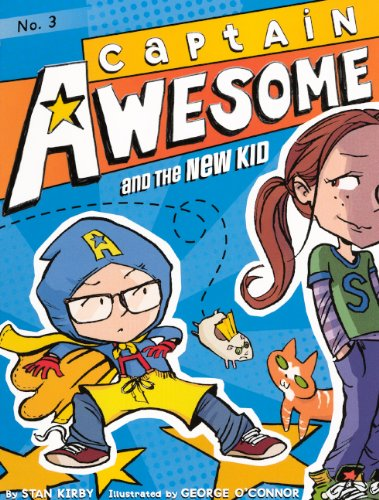 9780606263245: Captain Awesome And The New Kid (Turtleback School & Library Binding Edition)