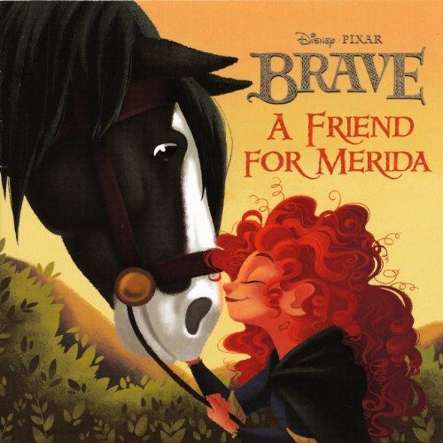 9780606263887: A Friend For Merida (Turtleback School & Library Binding Edition) (Disney Pixar Brave (PB))