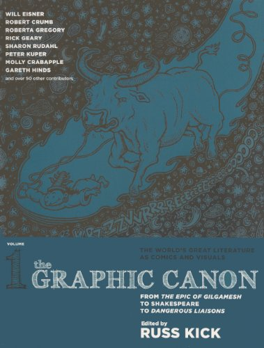 The Graphic Canon, Vol. 1 (Turtleback School & Library Binding Edition) (0606264132) by Russ Kick