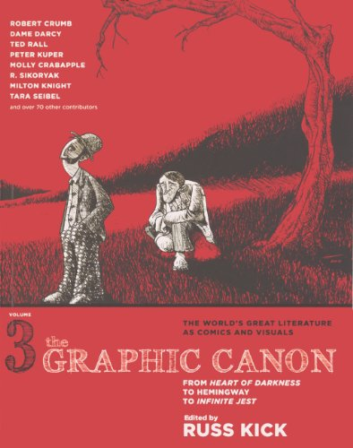 The Graphic Canon, Volume 3: From Heart of Darkness to Hemingway to Infinite Jest (Hardback)