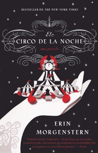 9780606264204: El Circo De La Noche (The Night Circus) (Turtleback School & Library Binding Edition) (Spanish Edition)