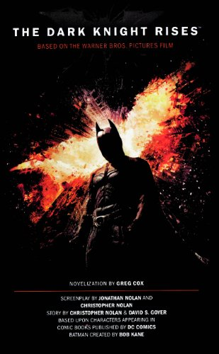9780606264235: The Dark Knight Rises: The Official Movie Novelization