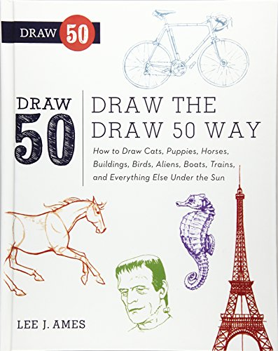 9780606264310: Draw the Draw 50 Way: How to Draw Cats, Puppies, Horses, Buildings, Birds, Aliens, Boats, Trains, and Everything Under the Sun