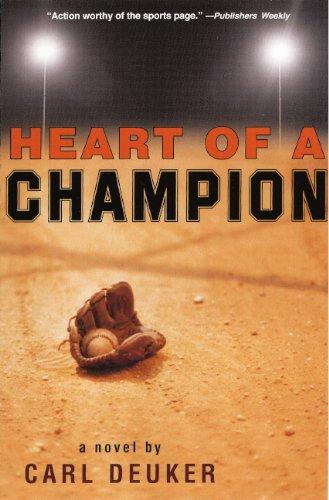 Heart Of A Champion (Turtleback School & Library Binding Edition): Carl Deuker