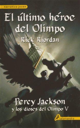 9780606265034: El Ultimo Heroe Del Olimpo (The Last Hero Of Olympus) (Turtleback School & Library Binding Edition) (Percy Jackson Y Lod Dioses Del Olimpo) (Spanish Edition)