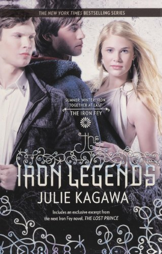 9780606265164: The Iron Legends (Turtleback School & Library Binding Edition) (Iron Fey)