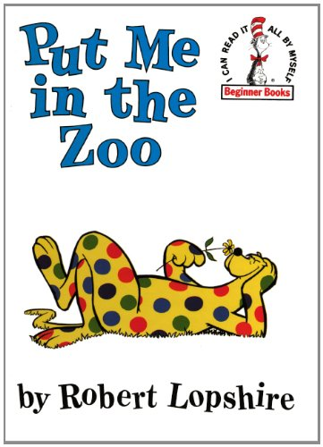 Put Me in the Zoo (I Can Read It All by Myself Beginner Books (Pb)) (0606265171) by Lopshire, Robert