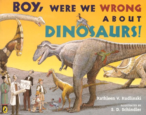 9780606265195: Boy, Were We Wrong About Dinosaurs! (Turtleback School & Library Binding Edition)