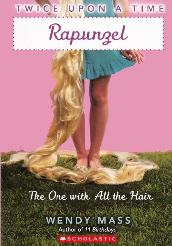 Rapunzel: The One With All The Hair (Turtleback School & Library Binding Edition) (Twice Upon a...