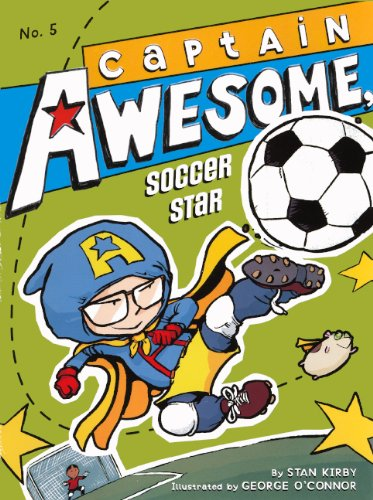 9780606265454: Captain Awesome, Soccer Star (Turtleback School & Library Binding Edition)