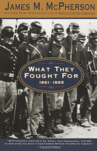 What They Fought For 1861-1865 (Turtleback School & Library Binding Edition) (0606265937) by McPherson, James M.