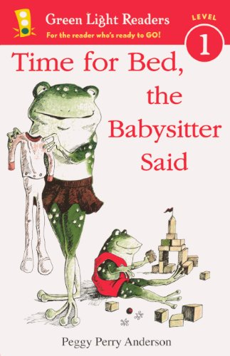 9780606266079: Time For Bed, The Babysitter Said (Turtleback School & Library Binding Edition) (Green Light Readers, Level 1)