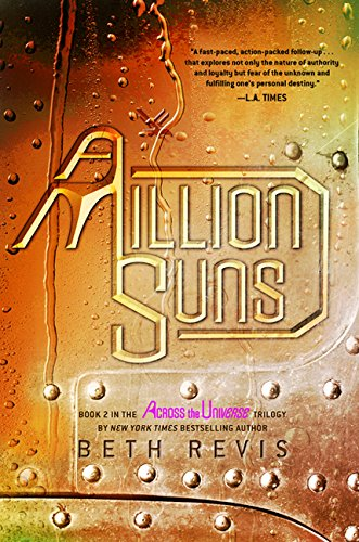9780606266321: A Million Suns (Turtleback School & Library Binding Edition) (Across the Universe)