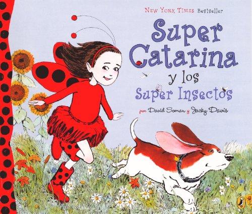 Super Catarina y los Super Insectos (Hardback): David Soman