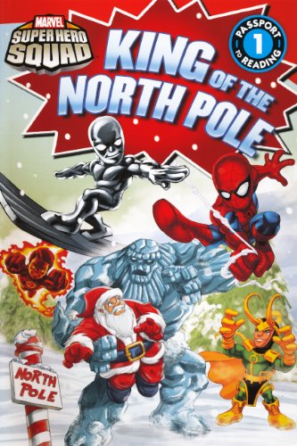 9780606266918: King Of The North Pole (Turtleback School & Library Binding Edition) (Marvel Super Hero Squad (Pb))