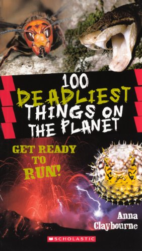 9780606267441: 100 Deadliest Things On The Planet (Turtleback School & Library Binding Edition)