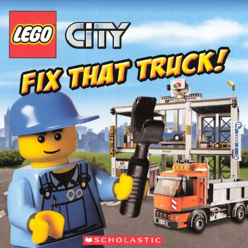 9780606267731: Fix That Truck! (Turtleback School & Library Binding Edition) (Lego City (PB))