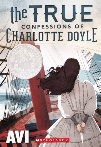 9780606267793: The True Confessions of Charlotte Doyle (Turtleback School & Library Binding Edition)