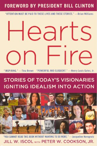 9780606268325: Hearts on Fire: Stories of Today's Visionaries Igniting Idealism into Action