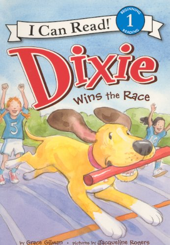 9780606268516: Dixie Wins The Race (Turtleback School & Library Binding Edition) (I Can Read!, Level 1)