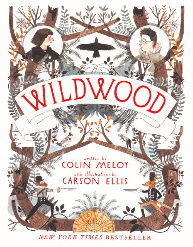 Wildwood (Hardcover): Colin Meloy