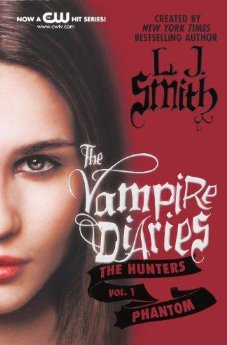 9780606268707: Phantom (Vampire Diaries: The Hunters)