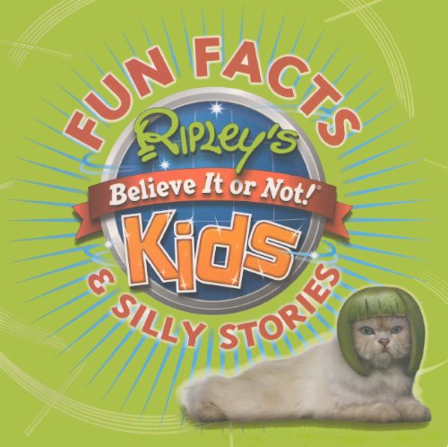 9780606268837: Fun Facts & Silly Stories (Ripley's Believe It or Not! Kids (PB))