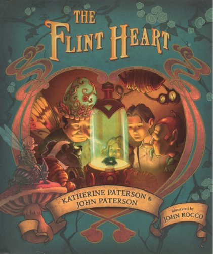 The Flint Heart (Turtleback School & Library Binding Edition) (0606269347) by Katherine Paterson; John