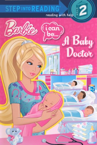 9780606269681: I Can Be A Baby Doctor (Turtleback School & Library Binding Edition) (Barbie - (Step Into Reading))