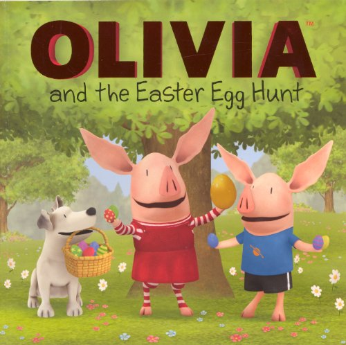 9780606270625: Olivia And The Easter Egg Hunt (Turtleback School & Library Binding Edition)