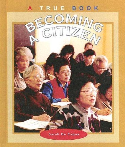 9780606270922: Becoming a Citizen (True Books: Civics)