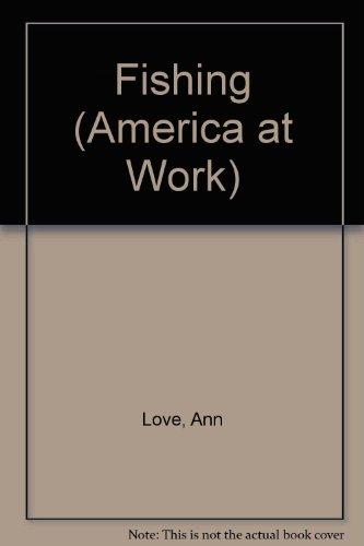 9780606270991: Fishing (America at Work)