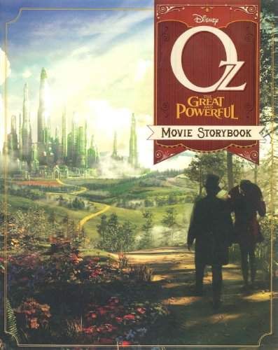 9780606271158: Oz The Great And Powerful: The Movie Storybook (Turtleback School & Library Binding Edition)