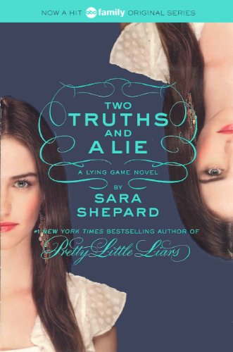 Two Truths And A Lie (Turtleback School & Library Binding Edition) (Lying Game): Sara Shepard