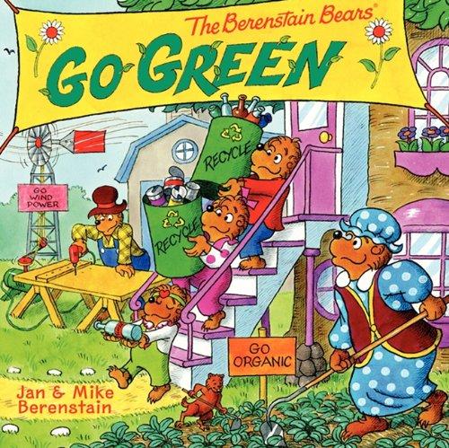 9780606271424: The Berenstain Bears Go Green (Turtleback School & Library Binding Edition)