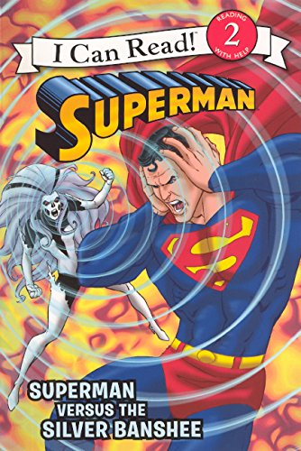 9780606271561: Superman Versus The Silver Banshee (Turtleback School & Library Binding Edition) (I Can Read! - Level 2)