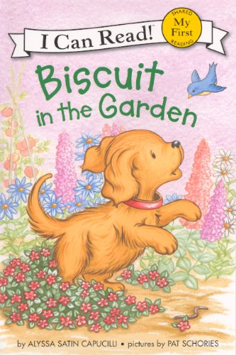9780606271578: Biscuit in the Garden (My First I Can Read Biscuit - Level Pre1)