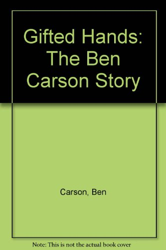 9780606271943: Gifted Hands: The Ben Carson Story