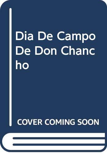 9780606272629: Dia De Campo De Don Chancho (Spanish Edition)