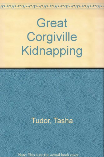 Great Corgiville Kidnapping (0606273123) by Tasha Tudor