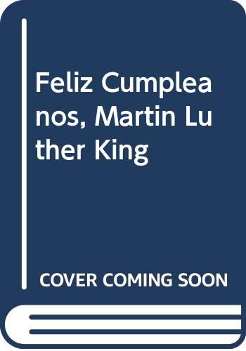 Feliz Cumpleanos, Martin Luther King (Spanish Edition) (9780606273350) by Jean Marzollo