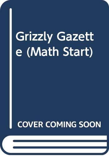 9780606273848: Grizzly Gazette (Math Start)