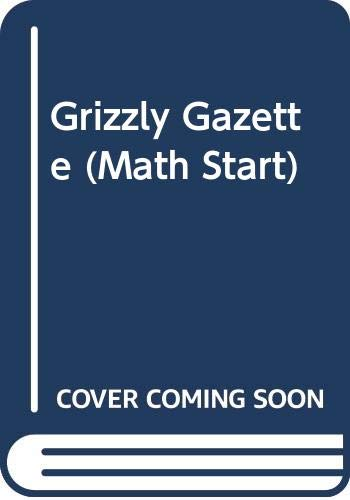 9780606273848: Grizzly Gazette (Math Start)