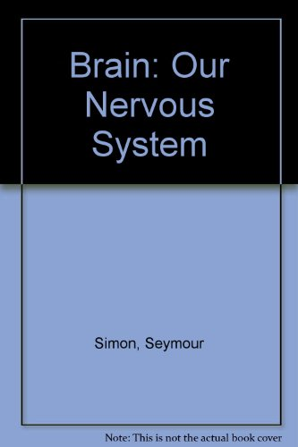9780606274111: Brain: Our Nervous System
