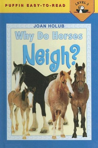 9780606274173: Why Do Horses Neigh (Puffin Easy-to-Read)